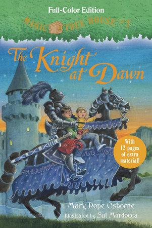 The Knight at Dawn (Full-Color Edition) by Mary Pope Osborne