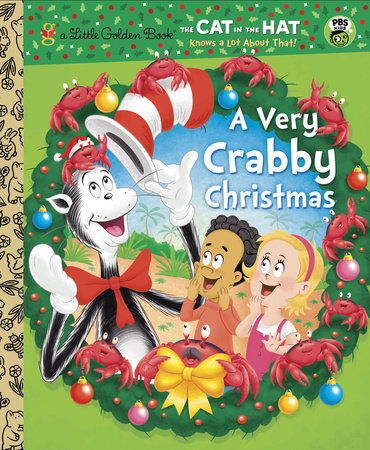 A Very Crabby Christmas (Dr. Seuss/Cat in the Hat) by Tish Rabe