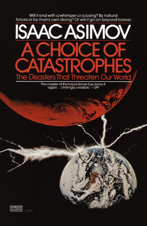 A Choice of Catastrophes by Isaac Asimov