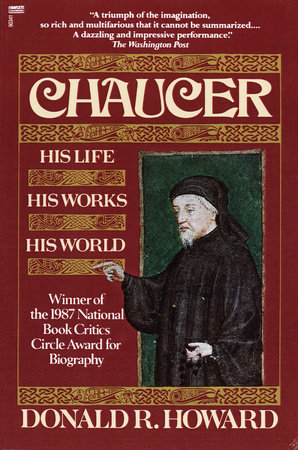 Chaucer by Donald R. Howard