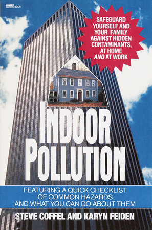 Indoor Pollution by Steve Coffel