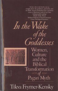 In the Wake of the Goddesses