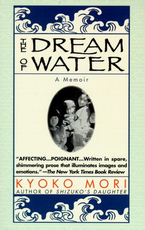 The Dream of Water by Kyoko Mori