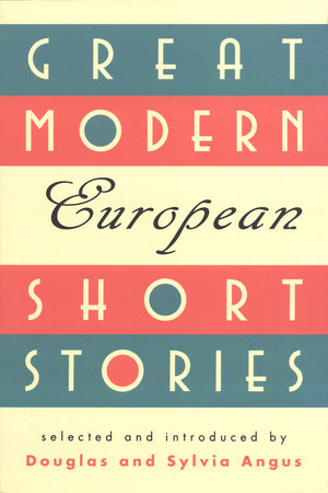 Great Modern European Short Stories