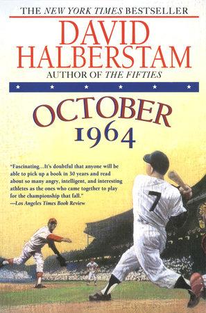 October 1964 by David Halberstam