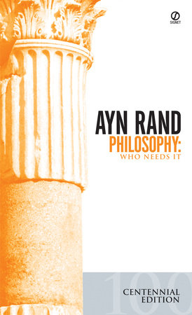 Philosophy by Ayn Rand