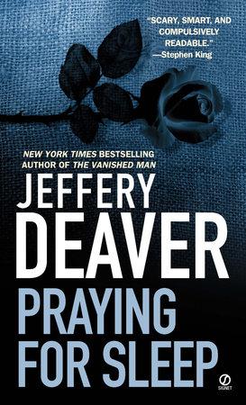 Praying for Sleep by Jeffery Deaver