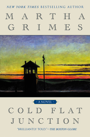 Cold Flat Junction by Martha Grimes