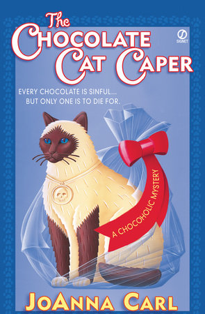 The Chocolate Cat Caper by JoAnna Carl