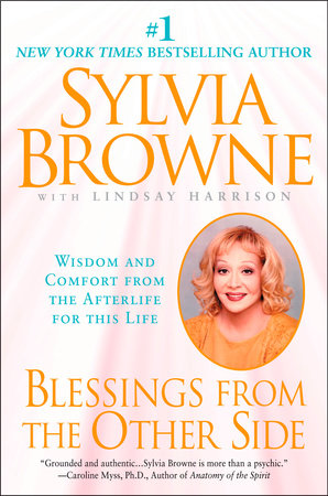 Blessings From the Other Side by Sylvia Browne and Lindsay Harrison