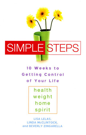 Simple Steps by Lisa Lelas, Linda McClintock and Beverly Zingarella