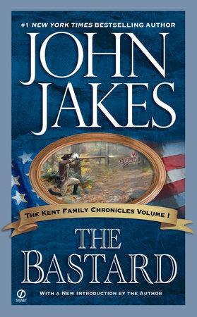 The Bastard by John Jakes