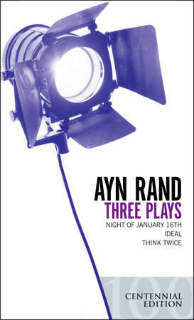 Three Plays by Ayn Rand