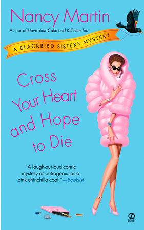 Cross Your Heart and Hope to Die by Nancy Martin