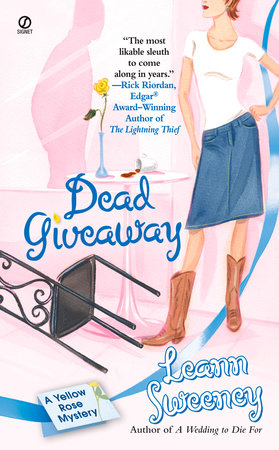 Dead Giveaway: A Yellow Rose Mystery by Leann Sweeney