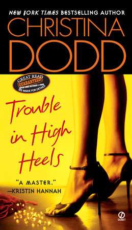 Trouble in High Heels by Christina Dodd