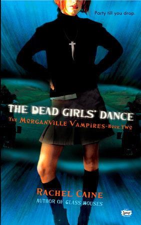 The Dead Girls' Dance by Rachel Caine
