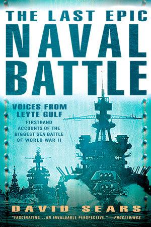 The Last Epic Naval Battle