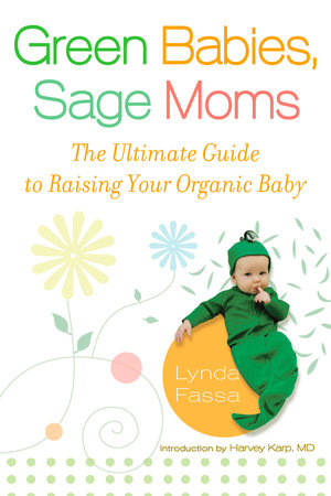 Green Babies, Sage Moms by Lynda Fassa