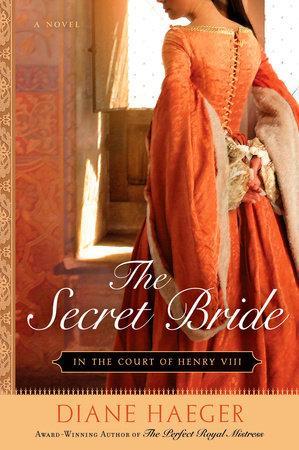 The Secret Bride by Diane Haeger