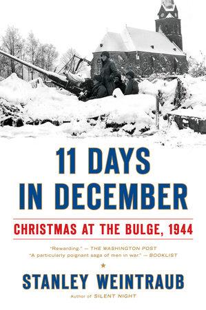 11 Days in December by Stanley Weintraub