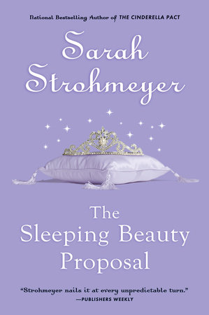 The Sleeping Beauty Proposal by Sarah Strohmeyer