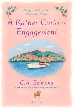 A Rather Curious Engagement by C.A. Belmond