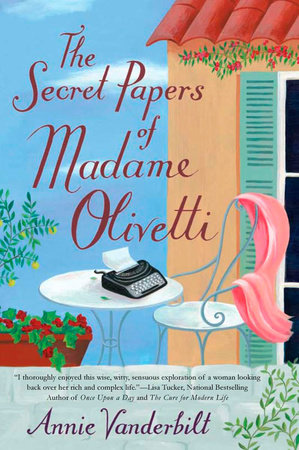The Secret Papers of Madame Olivetti by Annie Vanderbilt
