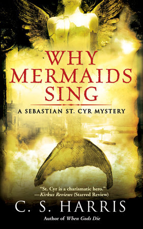 Why Mermaids Sing by C. S. Harris
