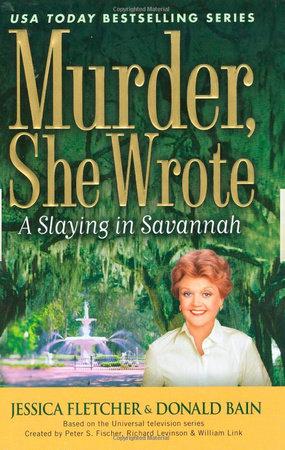 Murder, She Wrote: a Slaying in Savannah