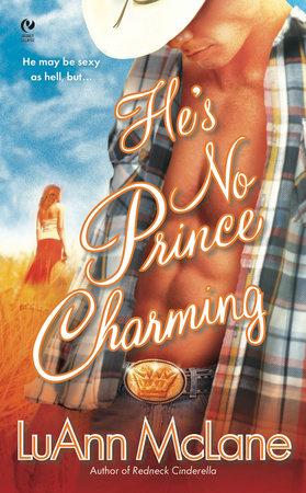 He's No Prince Charming by LuAnn McLane