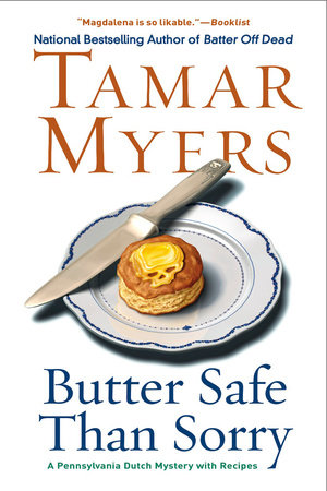 Butter Safe Than Sorry by Tamar Myers