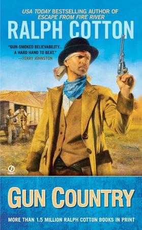 Gun Country by Ralph Cotton
