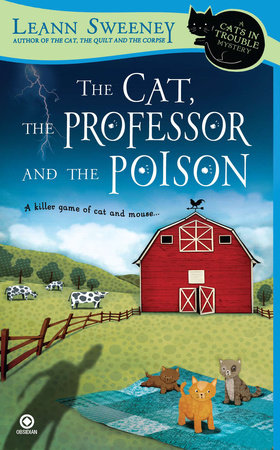 The Cat, the Professor and the Poison by Leann Sweeney
