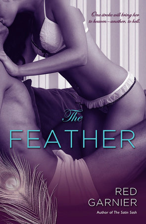 The Feather by Red Garnier
