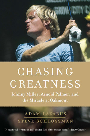 Chasing Greatness by Adam Lazarus and Steve Schlossman