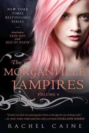 The Morganville Vampires, Volume 4