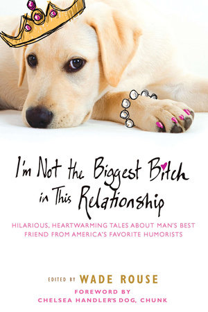 I'm Not the Biggest Bitch in This Relationship by