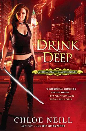 Drink Deep by Chloe Neill