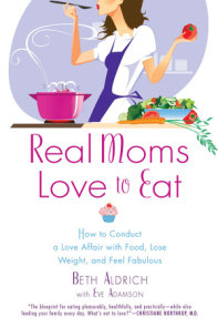 Real Moms Love to Eat