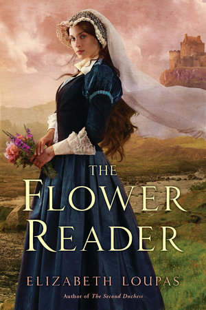 The Flower Reader by Elizabeth Loupas