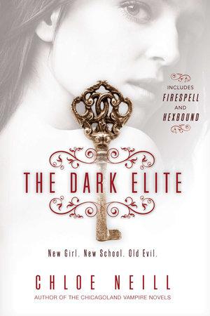 The Dark Elite by Chloe Neill