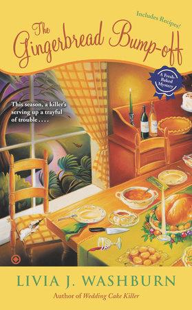 The Gingerbread Bump-Off by Livia J. Washburn