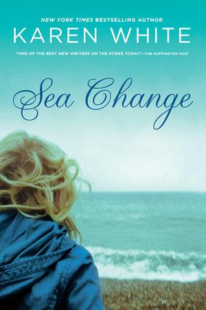 Sea Change by Karen White