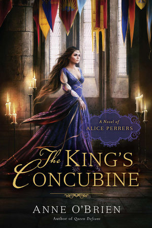 The King's Concubine by Anne O'Brien | PenguinRandomHouse com: Books