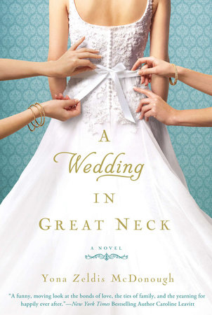 A Wedding in Great Neck by Yona Zeldis McDonough