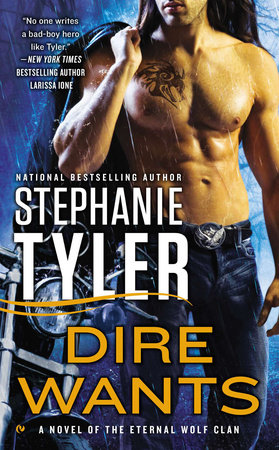 Dire Wants by Stephanie Tyler