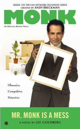 Mr. Monk is a Mess by Lee Goldberg