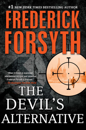The Devil's Alternative by Frederick Forsyth