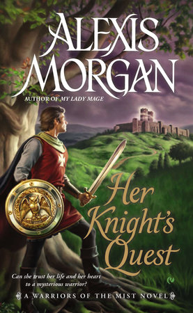 Her Knight's Quest by Alexis Morgan
